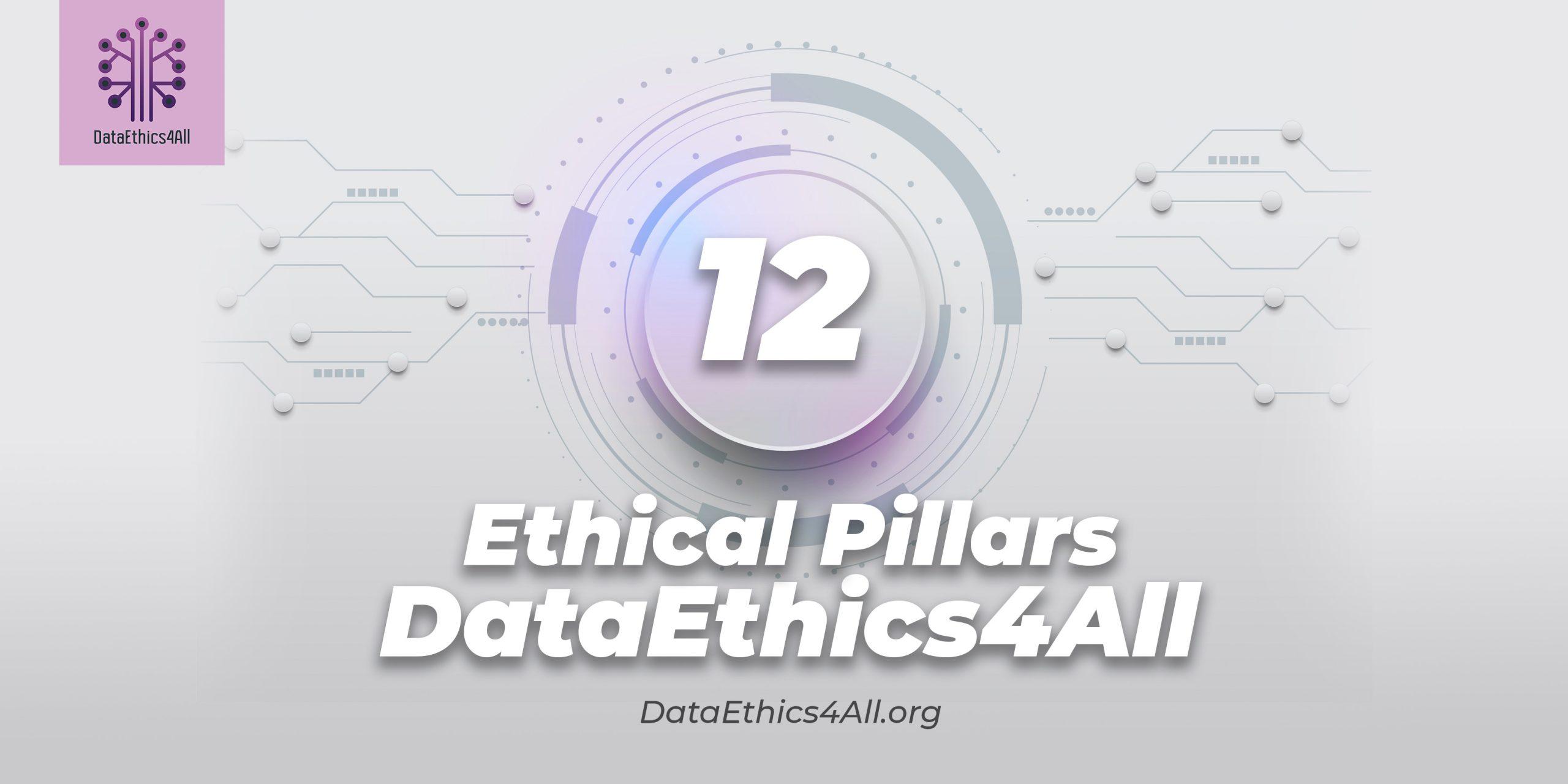 DataEthics4All-12-Ethical-Pillars