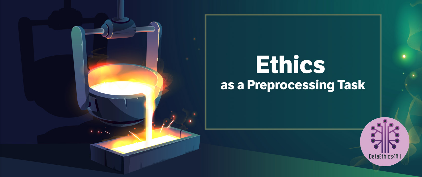 Ethics-as-a-Preprocessing-Task-DataEthics4All-AI-DIET-Magazine