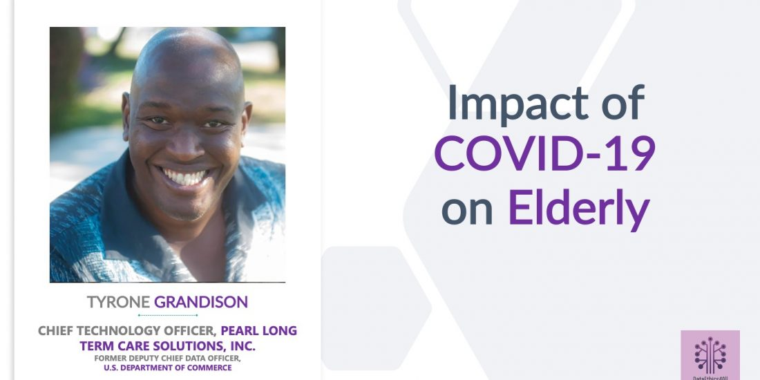 Impact of COVID on Elderly with Tyrone Grandison