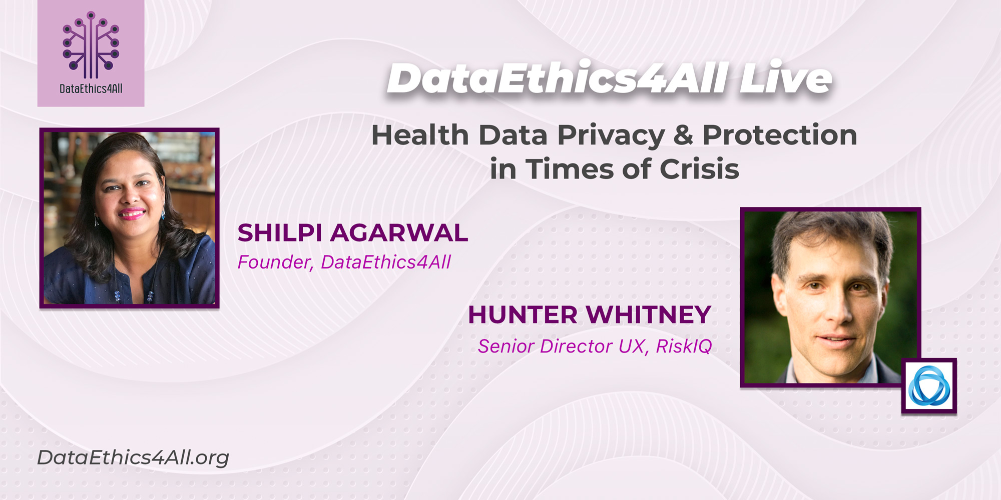 DataEthics4All-Live-with-Hunter-Whitney-Senior-Director-UX-RiskIQ
