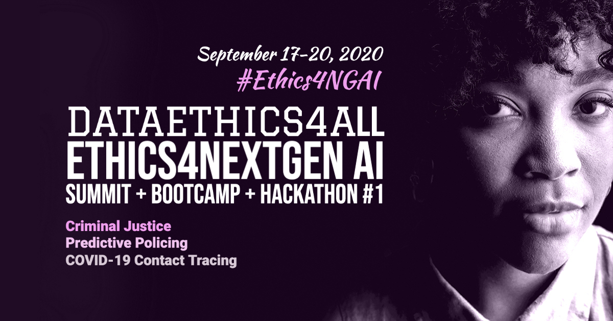 Ethics4NextGen AI Summit + Bootcamp + Hackathon