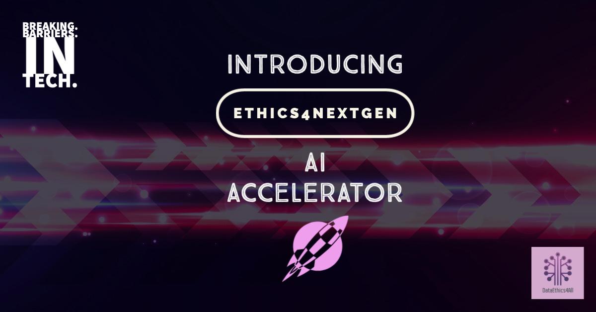Ethics4NextGen-AI-Accelerator