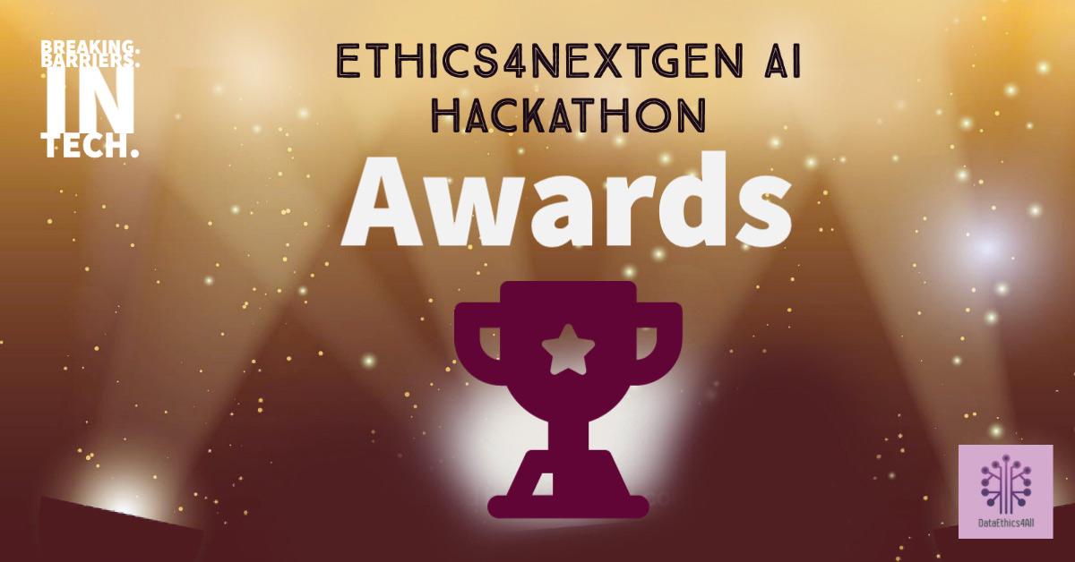 Ethics4NextGen-AI-Hackacthon-Awards