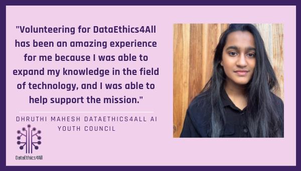 Dhruthi Mahesh DataEthics4All Youth Leader Testimonial