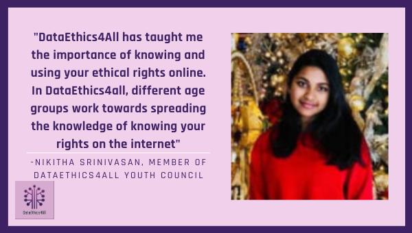 Nikitha Srinivasan DataEthics4All Youth Leader Testimonial