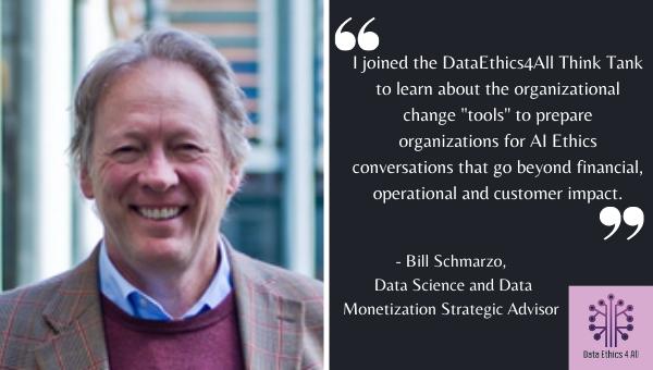 Bill Schmarzo DataEthics4All Think Tank Testimonial