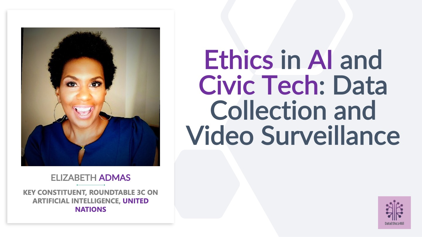 Ethics in AI in Civic Tech with Elizabeth Adams