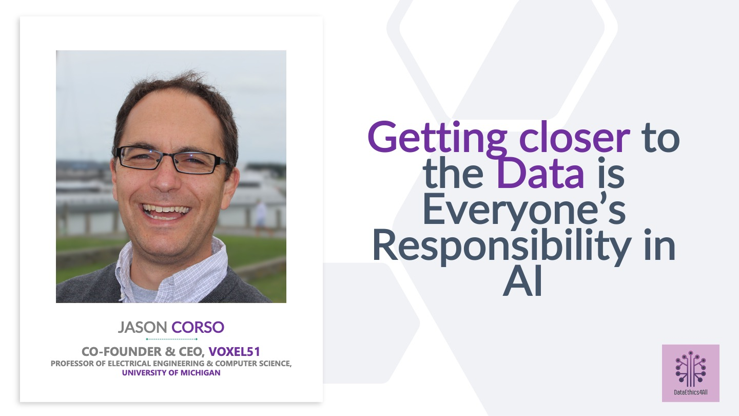 Getting Closer to Data with Jason Corso