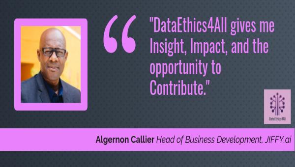 Algernon-Callier-DataEthics4All-Think-Tank-Testimonial
