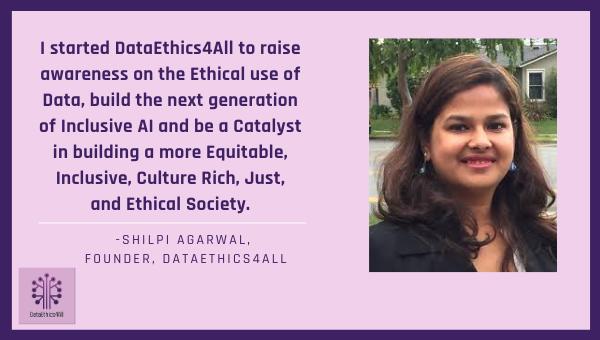 Shilpi Agarwal DataEthics4All Founder Testimonial